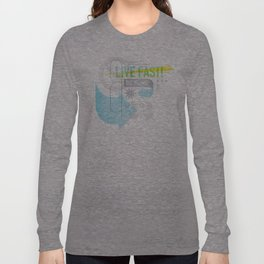 Live Fast / Die Young Long Sleeve T-shirt