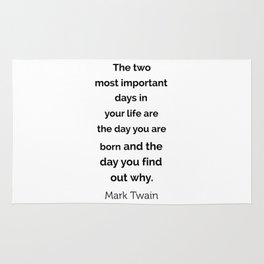 The two most important days in your life ... Rug