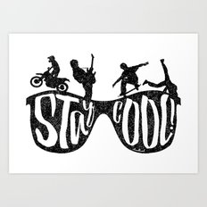 Stay Cool Art Print