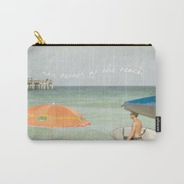 It's better at the beach Carry-All Pouch
