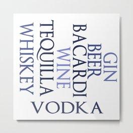 Drunken Words Metal Print