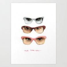 Eye like you Art Print