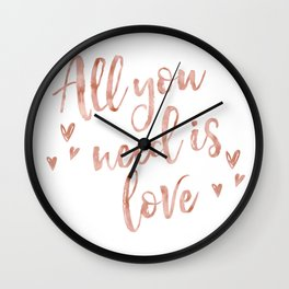 All you need is love - rose gold and hearts Wall Clock