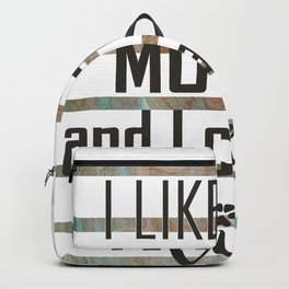 I like big mutts and I cannot lie Backpack