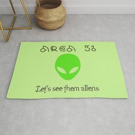 Area 51 Let's see them aliens Rug
