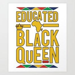 Educated Black Queen Art Print