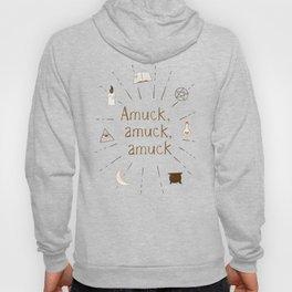 Amuck amuck amuck Hoody