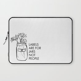 Labels are for Jars not People Laptop Sleeve