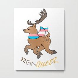 Reinqueer - Trans Metal Print