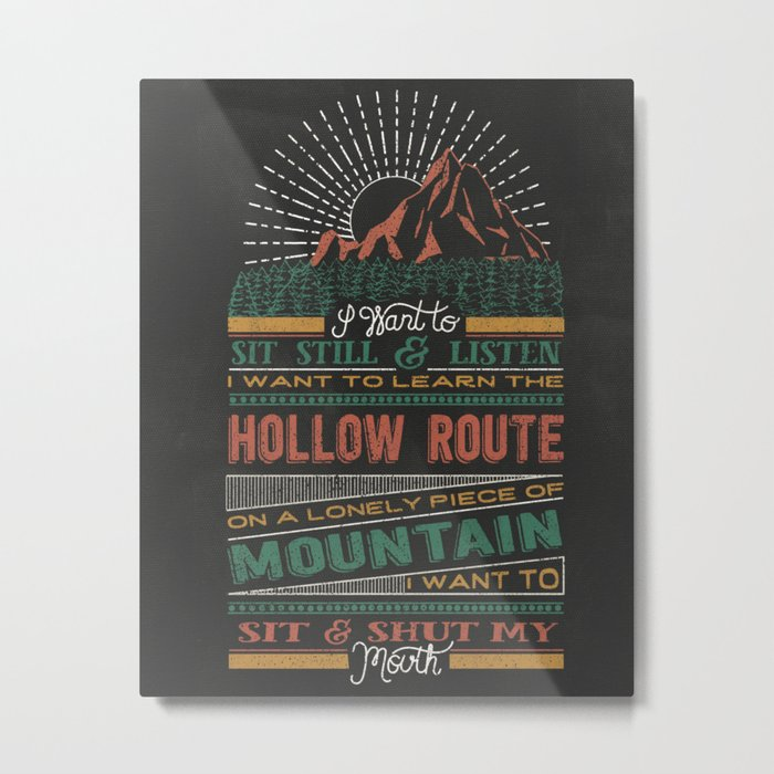 The Hollow Route Metal Print