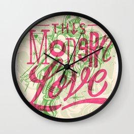 THIS MODERN LOVE Wall Clock