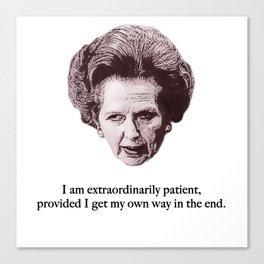 Thatcher is Patient Canvas Print