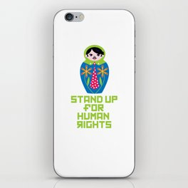 Stand for Human Rights—Male Nesting Doll iPhone Skin