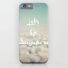 Let's Go Anywhere Slim Case iPhone 6s