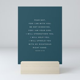 Fear Not, For I Am With You | Isaiah 41:10 Christian Wall Art | Navy Blue Mini Art Print