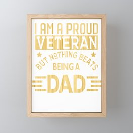 Veteran Dad Proud Veteran Dad Nothing Beat Being a Father, Father's Day Gift Framed Mini Art Print