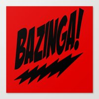 bazinga Canvas Prints featuring bazinga by  Alexia Miles photography