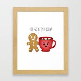 You Go Glen Cocoa! Framed Art Print