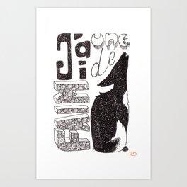 Une faim de loup Art Print