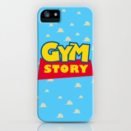 Gym Story iPhone Case