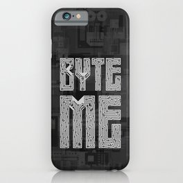 Byte Me iPhone Case