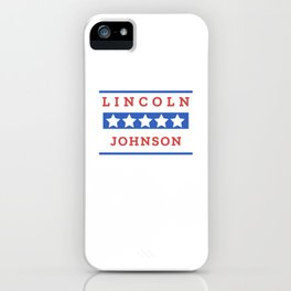 Abraham Lincoln and Andrew Johnson History Teacher Gift iPhone Case