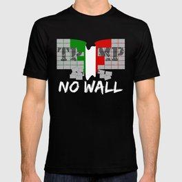 No wall TRUMP T-shirt