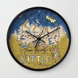 Live a little .... Wall Clock