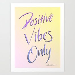 Positive Vibes Only - Miami Art Print