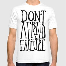 Don't be afraid of failure White SMALL Mens Fitted Tee