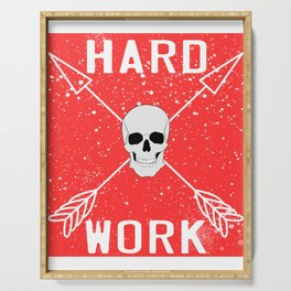 """Are You A Hard Working Person? A Perfect Tee For You Saying """"Hard Work"""" With An Image of A Skull Serving Tray"""