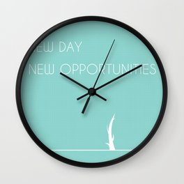 New Day, New Opportunities - Green Wall Clock