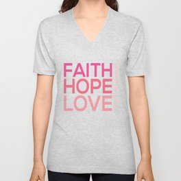 Faith Hope love,Christian,Bible Quote 1 Corinthians13:13 Unisex V-Neck