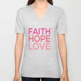 Faith Hope love,Christian,Bible Quote 1 Corinthians13:13 Unisex V-Neck