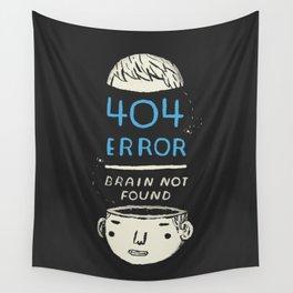 404 error: brain not found! Wall Tapestry