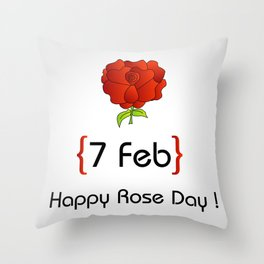 Happy Rose day february 7th- valentine month gifts for lovers Throw Pillow