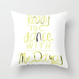 Dance with Mr. Darcy Throw Pillow