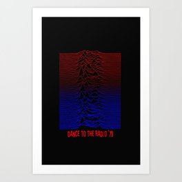 Dance To The Radio Art Print