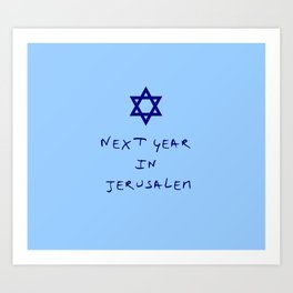 Next year in Jerusalem 8 Art Print