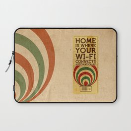Home is where your wi-fi connects automatically Laptop Sleeve