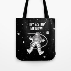 Try and stop me now! Tote Bag