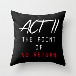 ACT II Throw Pillow