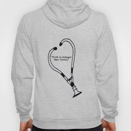 Truth is Stranger than Fiction (FREE UNIT WITH PURCHASE!) Hoody