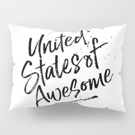 United State of Awesome Pillow Sham