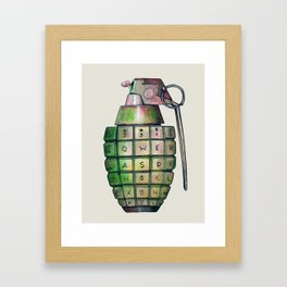 Your Keyboard is your weapon Grenade Framed Art Print