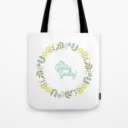Oh, Goody Goody! - Lovely Expression + Vintage Wreath Illustration Print Tote Bag