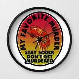 My Favorite Murder Halloween Wall Clock