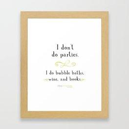 Bubble baths, wine, and books. Framed Art Print