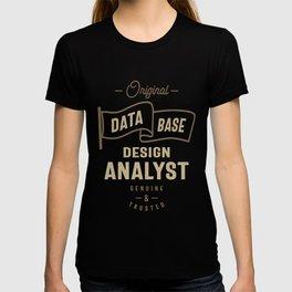 Data Base Design Analyst T-shirt