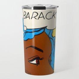 BARACK?! Travel Mug